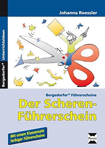 Der Scheren-Führerschein: 1. Klasse (Bergedorfer Führerscheine)