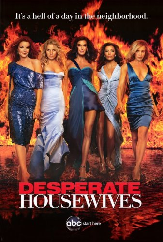 Click for larger image of Desperate Housewives Poster TV E 27 x 40 In - 69cm x 102cm Teri Hatcher Felicity Huffman Marcia Cross Eva Longoria Nicolette Sheridan Jamie Denton