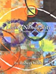 Living Nonduality: Enlightenment Teac...