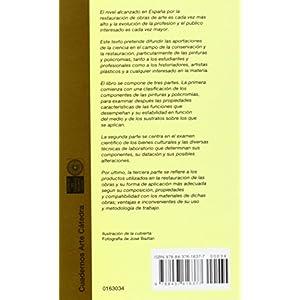 La restauración: Examen científico aplicado a la conservación de obras de arte (Cuadernos Arte Cátedra)