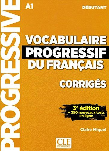 Vocabulaire progressif du Francais niveau debutant A1 klucz 3ed por Claire Miquel