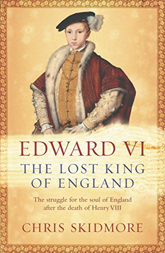 Edward Vi: The Lost King Of England por Chris Skidmore epub