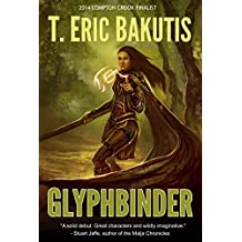 Glyphbinder (Tales of the Five Provinces Book 1)