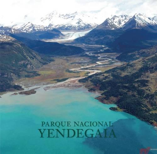 Descargar Libro Parque Nacional Yendegaia (America Natural) de Douglas Tompkins