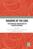 Shadows of the Soul: Philosophical Perspectives on Negative Emotions
