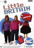 Little Britain - Abroad - Geoff Posner, Andy RileyMatt Lucas, David Walliams, Paul Putner, Joann Condon, Anthony Head