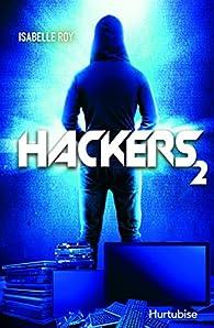 Hackers, tome 2 par Isabelle Roy