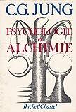PSYCHOLOGIE ET ALCHIMIE avec 270 illustrations