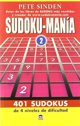 SUDOKU-MANÍA vol. 2 por Pete Sinden