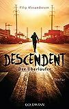 Descendent: Der Überläufer - Thriller