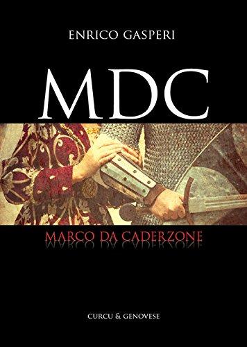 MDC. Marco da Caderzone
