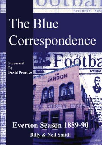 The Blue Correspondence, Everton Season 1889-1890