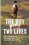 The Boy with Two Lives by Abbas Kazerooni (2016-05-01)