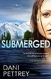 Submerged (Alaskan Courage Book #1)