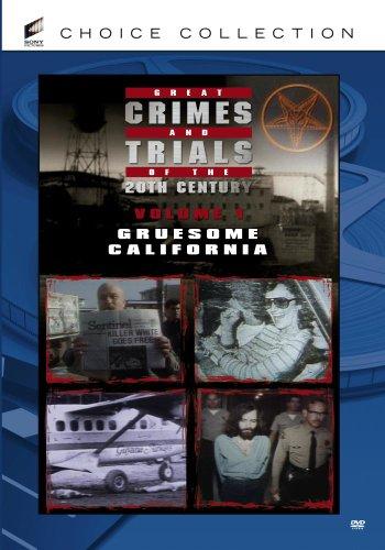 Of The 20th Century - Volume 1: Gruesome California