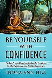 Be Yourself With Confidence: