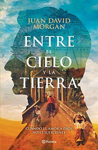 Entre el cielo y la tierra por Juan David Morgan