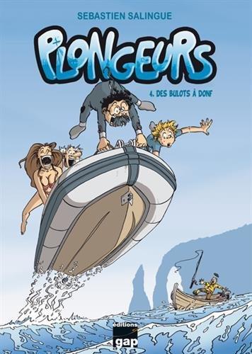 Plongeurs (4) : Des bulots à donf