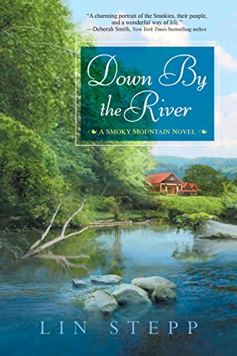 Down by the River (A Smoky Mountain Novel Book 6) (English Edition) Down Quilt Shop
