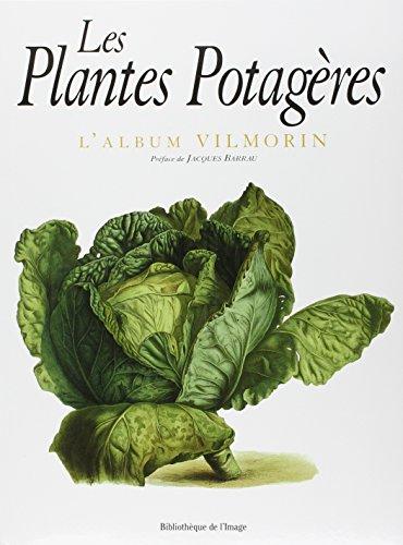 Les Plantes potagères, l'album Vilmorin