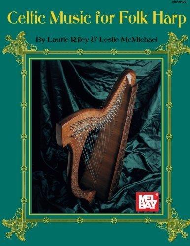 Mel Bay Celtic Music for Folk Harp by Leslie McMichael (1996-03-01)