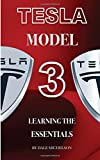Tesla Model 3: Learning the Essentials