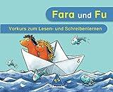 Fara und Fu - Ausgabe 2007: Vorkurs zum Lesen und Schreiben