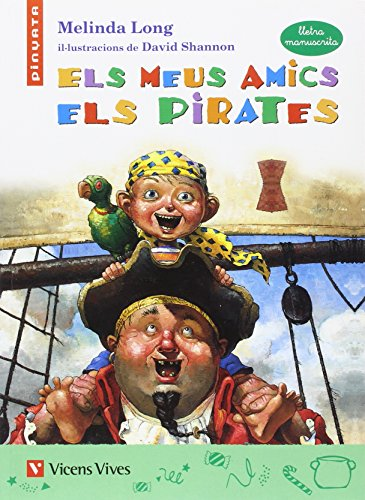 Els Meus Amics Pirates (lletra Manuscrita) (Col.lecció Pinyata) - 9788468208985