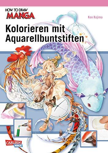 How To Draw Manga: Kolorieren mit Aquarellbuntstiften (How To Draw A B)