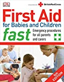 First Aid for Babies and Children Fast (Dk First Aid)