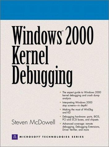Windows 2000 Kernel Debugging by Steven McDowell (2001-01-05) par Steven McDowell