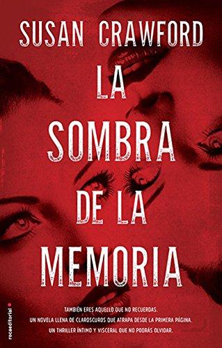 La sombra de la memoria (Thriller (roca)) eBook: Crawford, Susan ...