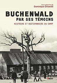 Buchenwald par ses témoins par Orlowski