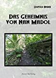 Front cover for the book Das Geheimnis von Nan Madol by Leopold Hnidek