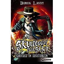 Skulduggery Pleasant – Sabotage im Sanktuarium: Band 4