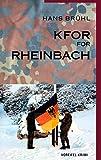 KFOR for Rheinbach: Voreifel-Krimi - Hans Brühl