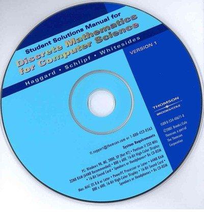 Student Solutions Manual CD-ROM for Haggard/Schilipf/Whitesides' Discrete Mathematics for Computer Science (CD-Audio) - Common