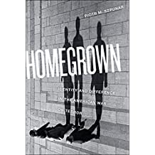 Homegrown: Identity and Difference in the American War on Terror (Critical Cultural Communication)
