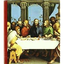 La Ultima Cena/Last Supper