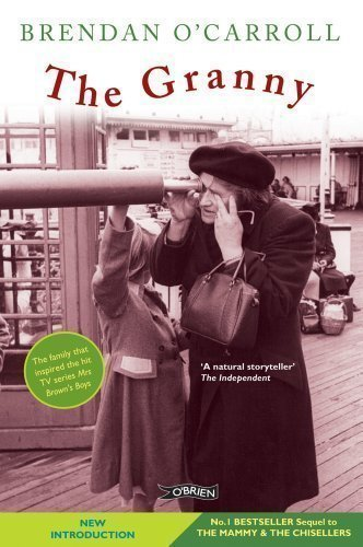 The Granny by Brendan O'Carroll 2nd (second) Revised Edition (2011)