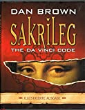 Sakrileg. The Da Vinci Code. Illustrierte Ausgabe -