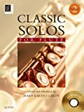 """""""Classic Solos for flute"""" Volume 2, with CD, famous solo masterpieces. With short biographies and comments on interpretation, selected by Mary Karen Clardy"""