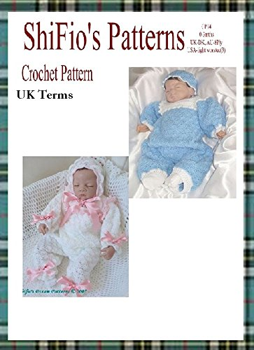 Crochet Pattern -  CP34 - All-in-one Suit Baby, onesie and hat - 0-3mths - UK terminology (English Edition) (Onesies 3)