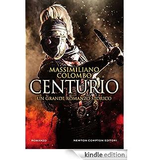 Centurio [Edizione Kindle]