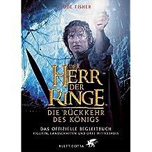 Der Herr der Ringe. Die Rückkehr des Königs. Das offizielle Begleitbuch