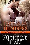 Dream Huntress (A Dream Seeker Novel Book 1)