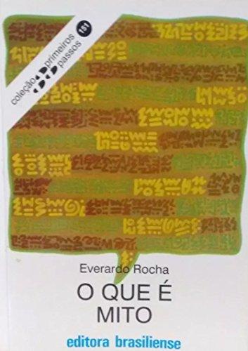 O que é mito (Primeiros Passos) (Portuguese Edition) por Everardo Rocha