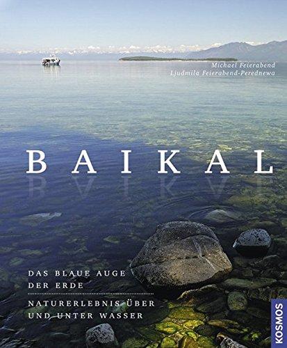 Baikal: Ein Traumziel über und unter Wasser