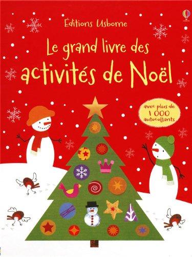 LE GRAND LIVRE DES ACTIVITES DE NOEL