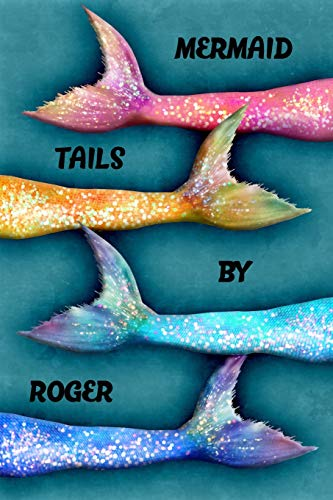 Mermaid Tails By Roger: College Ruled | Composition Book | Diary | Lined Journal